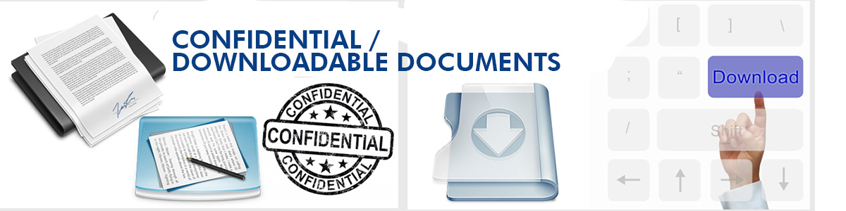 Confidential /  downloadable documents